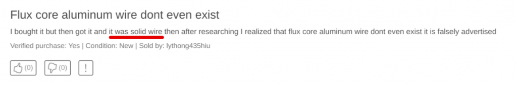 Buyer review of fake aluminum wire for flux core welding.