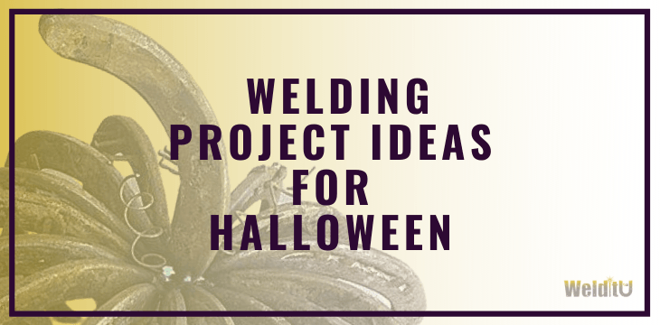 Welding Project Ideas For Halloween Article Cover