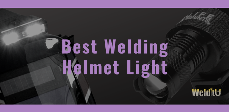 Featured image for comparison of the best welding helmet lights.
