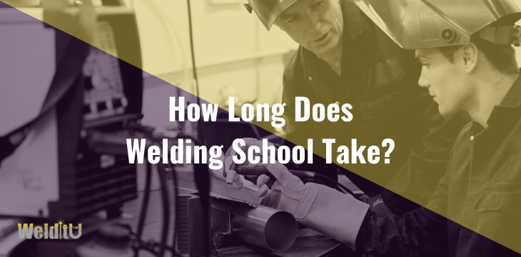 How-Long-Does-Welding-School-Take_-Article-Cover